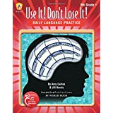 Daily Language Practice 9th Grade +: Use It! Don't Lose It!
