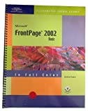 FrontPage 2002 : Illustrated Basic Course Guide, Evans, Jessica, 0619057076