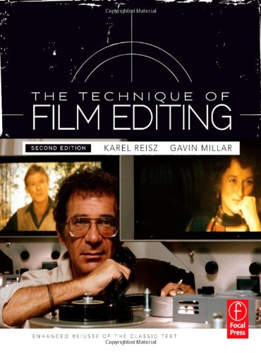 Technique of Film Editing, Reissue of 2nd Edition - Editing Film