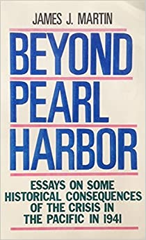 com beyond pearl harbor essays on some historical  beyond pearl harbor essays on some historical consequences of the crisis in the pacific in 1941