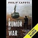 A Rumor of War Hörbuch von Philip Caputo Gesprochen von: L. J. Ganser