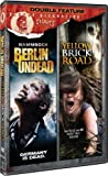 Bloody Disgusting Selects: Double Feature (Rammbock: Berlin Undead, Yellow Brick Road) by The Collective