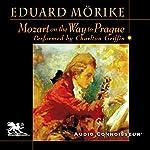 Mozart on the Way to Prague | Eduard Mörike