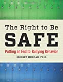 The Right to Be Safe, Cricket Meehan, 1574824910