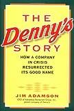 The Denny's Story, Jim Adamson and Rosemary Bray McNatt, 0471369578