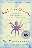 img - for The Soul of an Octopus: A Surprising Exploration into the Wonder of Consciousness book / textbook / text book