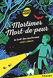 "Afficher ""Mortimer Mort-de-peur<br /> La forêt des cauchemars"""