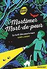 Mortimer Mort-de-peur : La forêt des cauchemars par Laroche