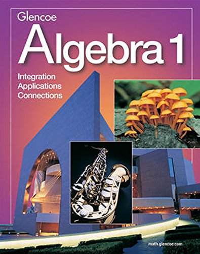 Algebra 1: Integration / Applications / Connections