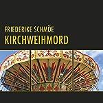 Kirchweihmord (Katinka Palfy 2) | Friederike Schmöe