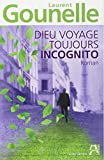 dieu voyage toujours incognito french edition