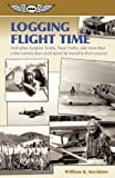 Logging Flight Time, William K. Kershner, 1560276169