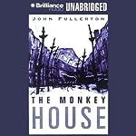 The Monkey House | John Fullerton
