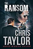 The Ransom: Take a ride on the wild side with this fast paced romantic suspense thriller... You'll be glad you did... (The Munro Family Series Book 7)