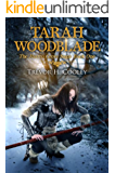 Tarah Woodblade (The Bowl of Souls Book 6)