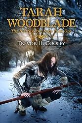 Tarah Woodblade (The Jharro Grove Saga Book 1)