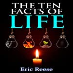 The Ten Facts of Life: After the Lie | Eric Reese
