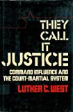 They Call It Justice, Luther West, 0670699071