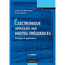 Électronique Appliquée Aux Hautes Fréquences 2e Éd. (n.prés.)