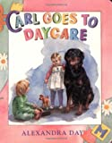 Carl Goes to Daycare
