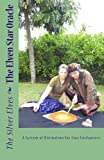 The Elven Star Oracle: A System of Divination for Star Enchanters
