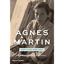 Agnes Martin: Her Life and Art by Nancy Princenthal (2015-06-16)