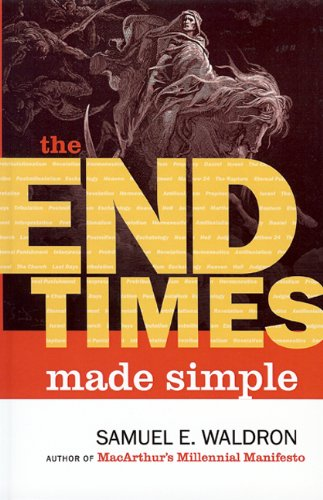 The End Times Made Simple -