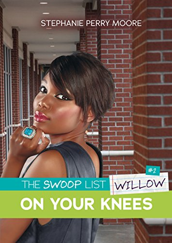 #2 On Your Knees (The Swoop List) by [Moore, Stephanie Perry]