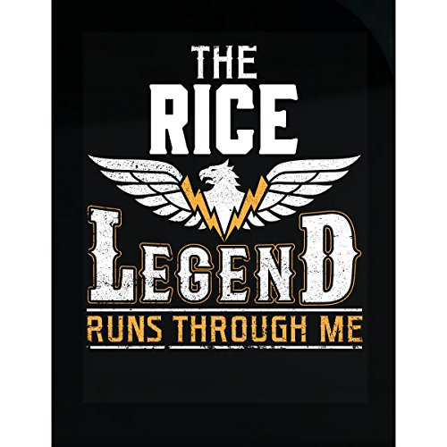 - The Rice Legend Runs Through Me - Sticker