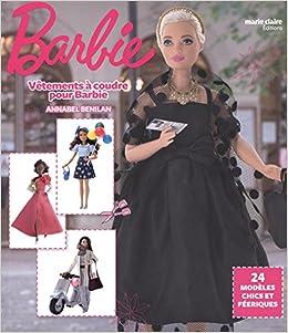 Vêtements à Coudre Pour Barbie 24 Modèles Chics Et