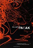 Tweak, Nic Sheff, 1416913629