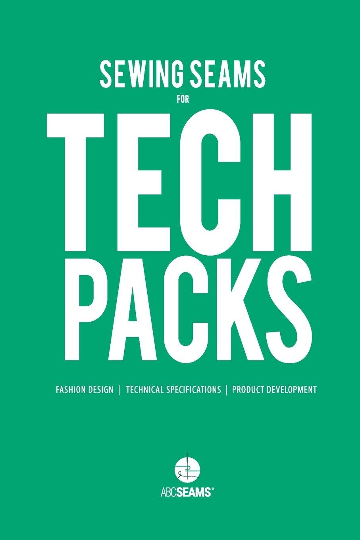 Sewing Seams for Tech Packs: A Visual Guide to Produce Clothing. 2 ABC Seams: Amazon.es: ABC Seams Pty. Ltd: Libros en idiomas extranjeros