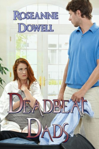 Book: Deadbeat Dads by Roseanne Dowell