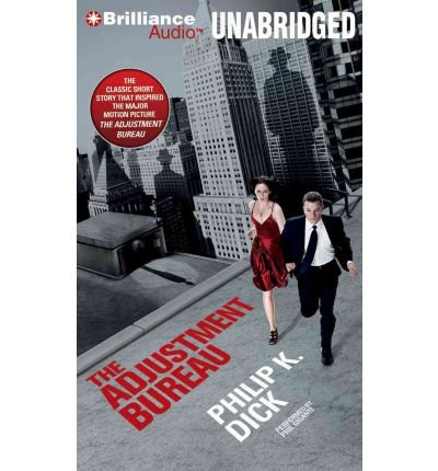 [ THE ADJUSTMENT BUREAU ] By Dick, Philip K ( Author) 2011 [ Compact Disc ]