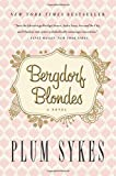 [ Bergdorf Blondes Sykes, Plum ( Author ) ] { Paperback } 2014