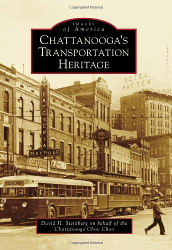 Chattanooga's Transportation Heritage (Images of America) pdf