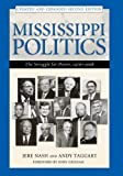 Mississippi Politics:The Struggle for Power, 1976-2008, Second Edition