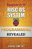 Raspberry Pi RISC OS System Programming Revealed