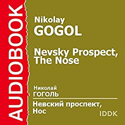 Nevsky Prospect and The Nose [Russian Edition]