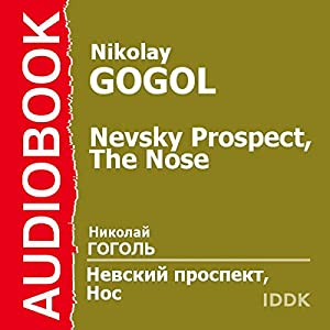 Nevsky Prospect and The Nose [Russian Edition] Audiobook