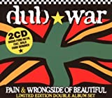 Pain/Wrongside of Beautiful by Dub War (2008-01-13)