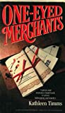 One Eyed Merchants, Kathleen Timms, 1555471730