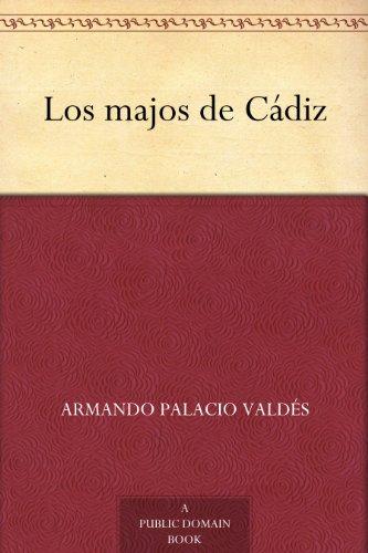Amazon.com: Los majos de Cádiz (Spanish Edition) eBook ...