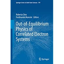 Out-of-Equilibrium Physics of Correlated Electron Systems (Springer Series in Solid-State Sciences)