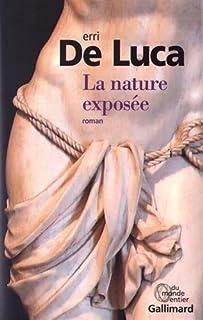 La nature exposée, De Luca, Erri