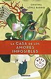 La casa de los amores imposibles (BEST SELLER)