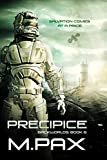 Precipice: A Space Opera Adventure Series (The Backworlds Book 6)