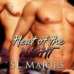 Heat of the Night | SL Majors