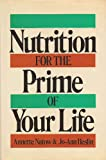 Nutrition for the Prime of Your Life, Annette B. Natow and Jo-Ann Heslin, 0070284148