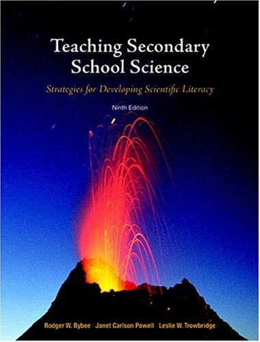 132304503 - Teaching Secondary School Science: Strategies for Developing Scientific Literacy (9th Edition)